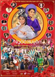 Liveshow Ngọc Huyền kỷ niệm 25 năm ca hát : Giữ mãi tình yêu (2014)