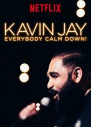 Kavin Jay: Mọi Người Cứ Bình Tĩnh (2018)