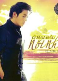 QLCD004: Quang Lê – Ở Hai Đầu Nổi Nhớ (2014)